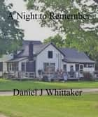 A Night to Remember ebook by Daniel Whittaker
