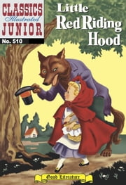 Little Red Riding Hood - Classics Illustrated Junior #510 ebook by Charles Perrault,William B. Jones, Jr.