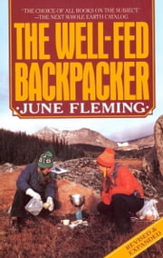 The Well-Fed Backpacker ebook by June Fleming