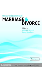 The Law and Economics of Marriage and Divorce ebook by Dnes, Antony