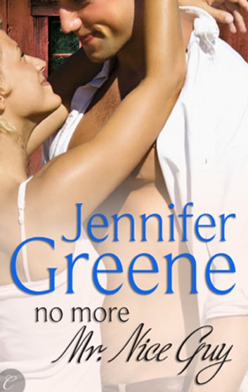 No More Mr. Nice Guy ebook by Jennifer Greene