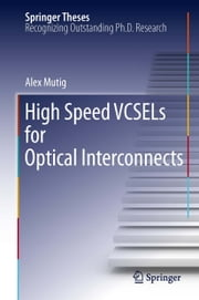 High Speed VCSELs for Optical Interconnects ebook by Alex Mutig