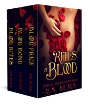 Rites of Blood - Cora's Choice Bundle 4-6 ebook by V. M. Black