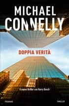 Doppia verità eBook by Michael Connelly