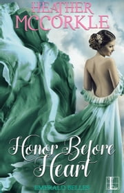 Honor before Heart ebook by Heather McCorkle