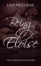 Being Eloise - Being Eloise ebook by Lily McCloud