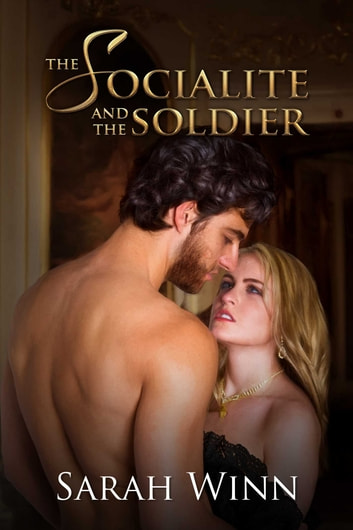The Socialite and the Soldier ebook by Sarah Winn