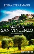 Mord in San Vincenzo - Ein Italien-Krimi ebook by Edina Stratmann