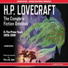 H.P. Lovecraft: The Complete Fiction Omnibus II: The Prime Years 1926-1936 audiobook by H.P. Lovecraft