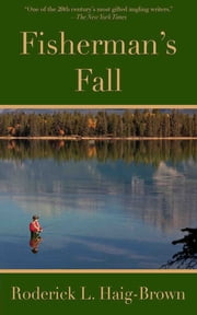 Fisherman's Fall ebook by Roderick L. Haig-Brown
