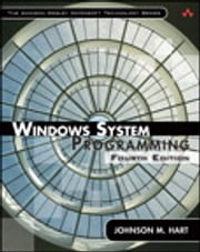 Windows System Programming ebook by Johnson M. Hart