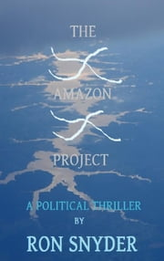 The Amazon Project ebook by Ron Snyder