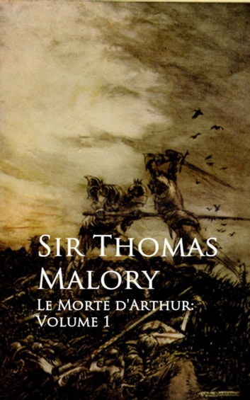 Le Morte d'Arthur - Bestsellers and famous Books ebook by Thomas Malory