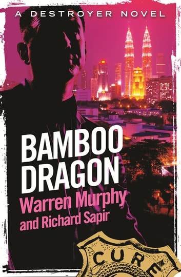 Bamboo Dragon - Number 108 in Series ebook by Richard Sapir,Warren Murphy