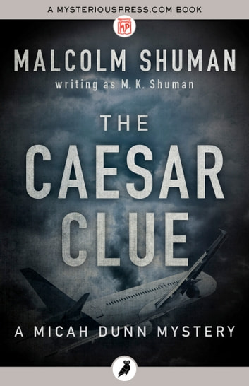 The Caesar Clue ebook by Malcolm Shuman writing as M. K. Shuman