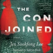 The Conjoined - A Novel audiobook by Jen Sookfong Lee