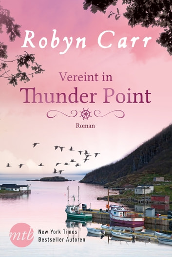 Vereint in Thunder Point ebook by Robyn Carr