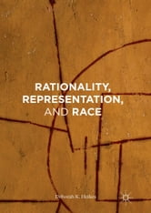 Rationality, Representation, and Race ebook by Deborah K. Heikes