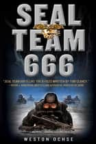 SEAL Team 666 - A Novel ebook by Weston Ochse