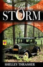 The Storm ebook by Shelley Thrasher