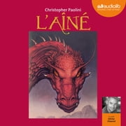 Eragon 2 - L'Aîné - L'Héritage 2 livre audio by Christopher Paolini