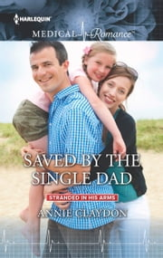 Saved by the Single Dad ebook by Annie Claydon