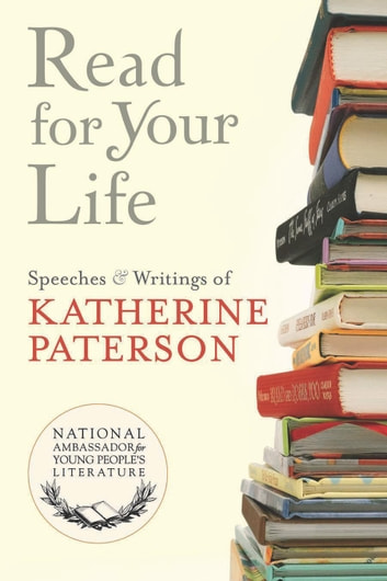 Read for Your Life #8 ebook by Katherine Paterson