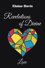 Revelations of Divine Love ebook by Elaine Davis