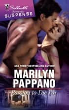 Passion to Die For ebook by Marilyn Pappano