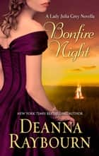 Bonfire Night ebook by Deanna Raybourn