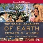 The Social Conquest of Earth audiobook by
