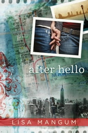 After Hello ebook by Lisa Mangum