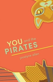 You and the Pirates ebook by Jocelyne Allen