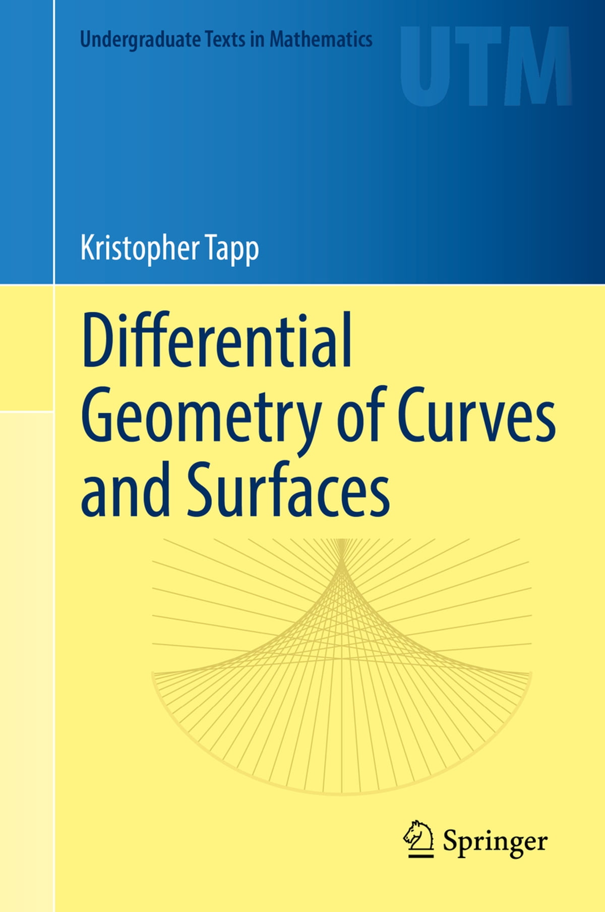 Differential Geometry of Curves and Surfaces eBook by Kristopher Tapp -  9783319397993 | Rakuten Kobo