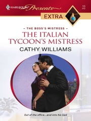 The Italian Tycoon's Mistress ebook by Cathy Williams