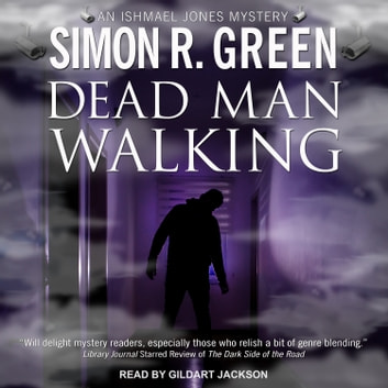 Dead Man Walking audiobook by Simon R. Green