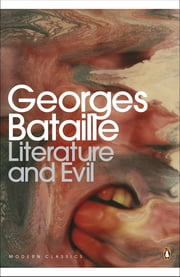 Literature and Evil ebook by Georges Bataille, Alastair Hamilton