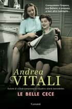 Le belle Cece ebook by Andrea Vitali