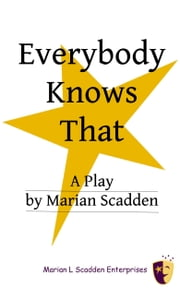 Everybody Knows That ebook by Marian Scadden