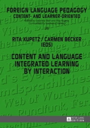 Content and Language Integrated Learning by Interaction ebook by Rita Kupetz,Carmen Becker