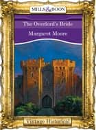 The Overlord's Bride ebook by Margaret Moore