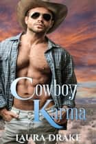 Cowboy Karma ebook by Laura Drake