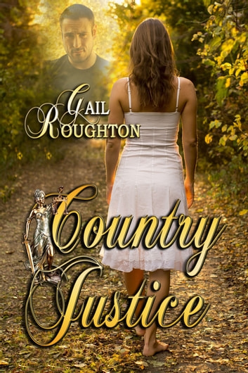 Country Justice ebook by Gail Roughton