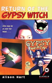 Return of the Gypsy Witch ebook by Alison Hart
