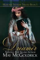 The Dreamer ebook by May McGoldrick