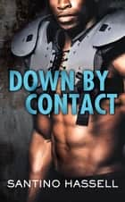 Down by Contact ebook by Santino Hassell