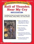 Literature Circle Guide: Roll of Thunder, Hear My Cry: Everything You Need for Successful Literature Circles That Get Kids Thinking, Talking, Writing-