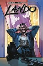 Star Wars Sonderband 90 - Lando eBook by Charles Soule, Alex Maleev