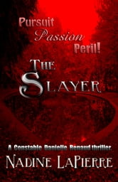 The Slayer ebook by Nadine LaPierre