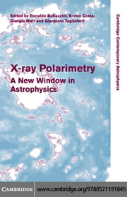 X-ray Polarimetry ebook by Bellazzini, Ronaldo